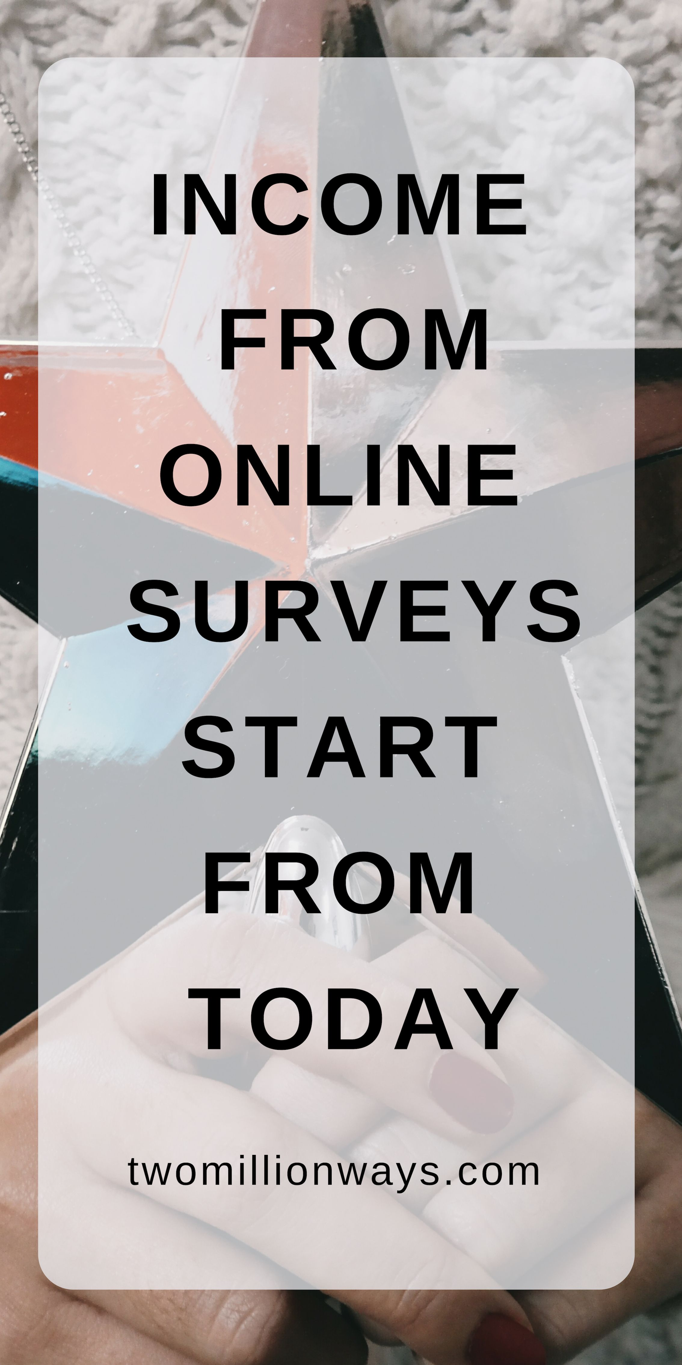 Pin By Leonard Woods Paid Surveys On Best Survey Sites How To Make Money Online Surveys For Money Surveys For Money