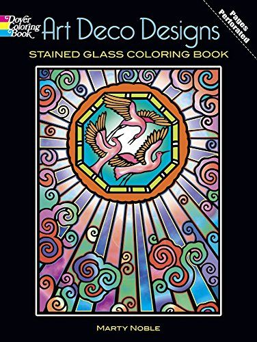 Art Deco Designs Stained Glass Coloring Book Dover Pictorial Archives Von Marty Noble