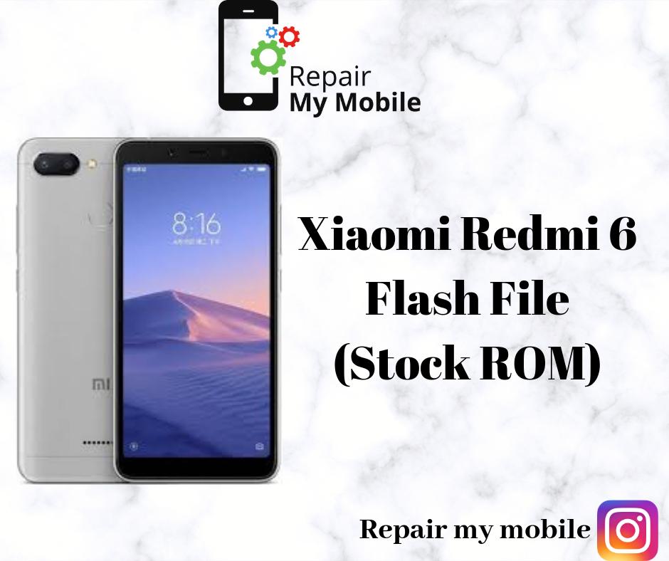 Xiaomi Redmi 6 Miui 11 Flash File Stock Rom Repairmymobile In Xiaomi Flash Rom