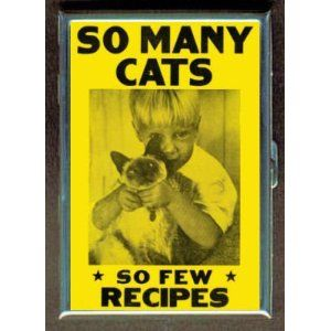 SO MANY CATS, SO FEW RECIPES ID Holder, Cigarette Case or Wallet: MADE IN USA! --- http://rews.us/74