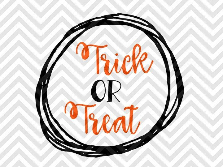 Trick Or Treat Halloween Svg And Dxf Cut File Pdf