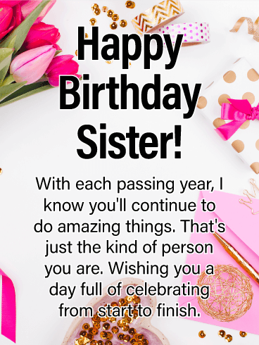 Do Amazing Things Happy Birthday Card For Sister Birthday Greeting Cards By Davia Birthday Greetings For Sister Birthday Messages For Sister Sister Birthday Card