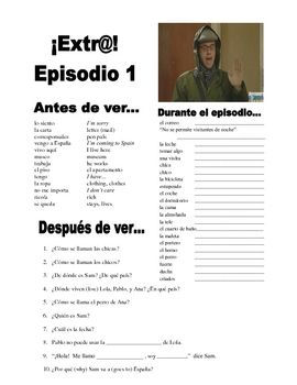 Extra! Extr@! episodio 1 Worksheet Spanish | Videos/videos | Spanish ...