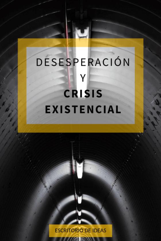 Desesperacion Y Crisis Existencial Bienestar Emocional Desesperacion Crisis Existencial
