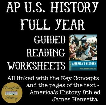 APUSH Full Year Guided Reading Worksheets America S History