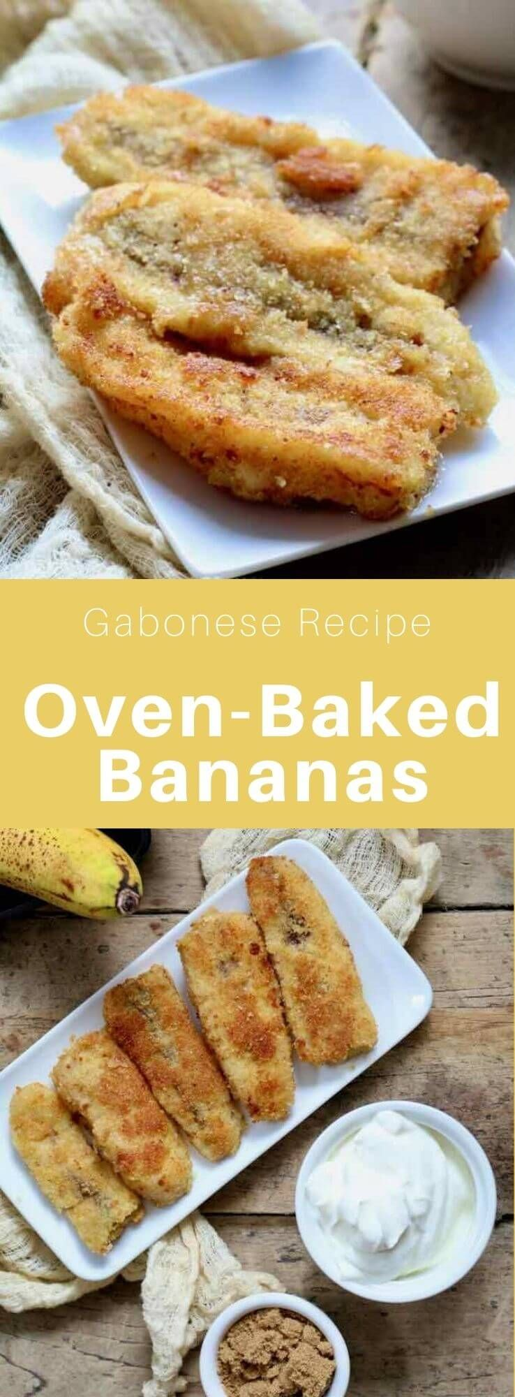 Oven Baked Bananas Are A Traditional Gabonese Dessert Consisting Of Fried Slices Of Breaded Banana Which Are Then Baked In The Oven B Baked Banana Recipes Food