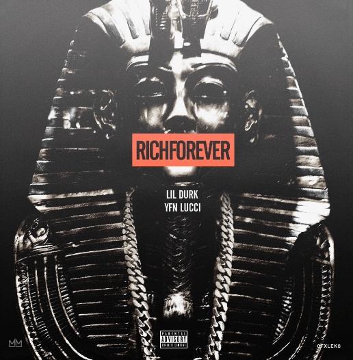 Lil Durk YFN Lucci Rich Forever High Quality Mp3 Download