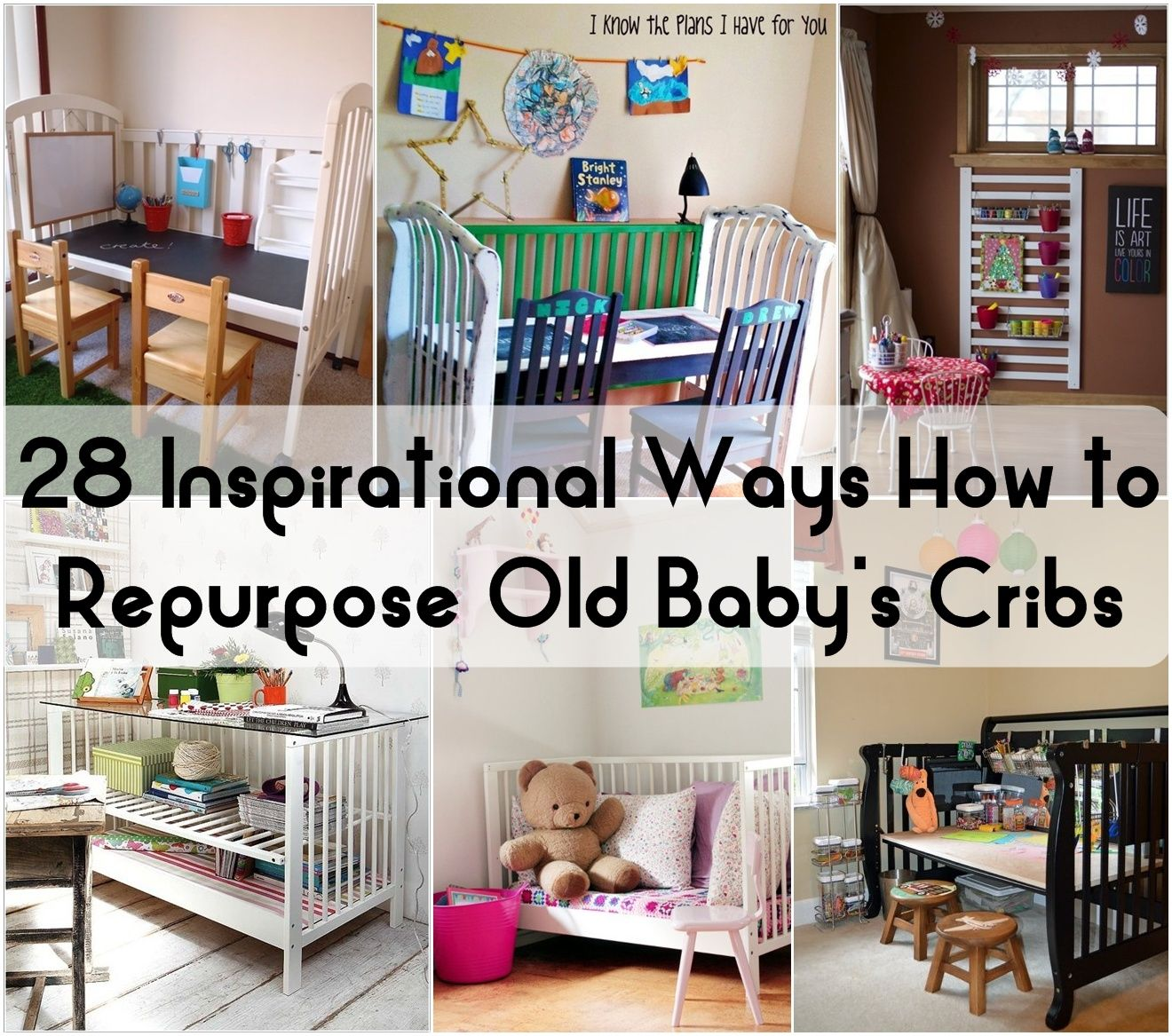 28 Inspirational Ways How To Repurpose Old Baby S Cribs Baby Crib Diy Cribs Repurpose Diy Crib