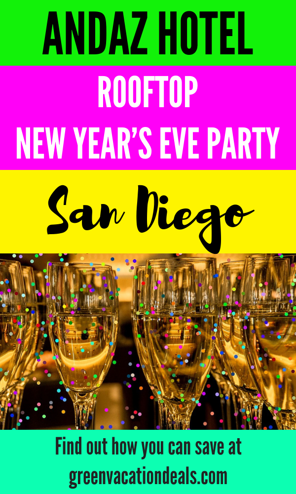 Save On Andaz Hotel Rooftop New Year S Eve Party In San Diego