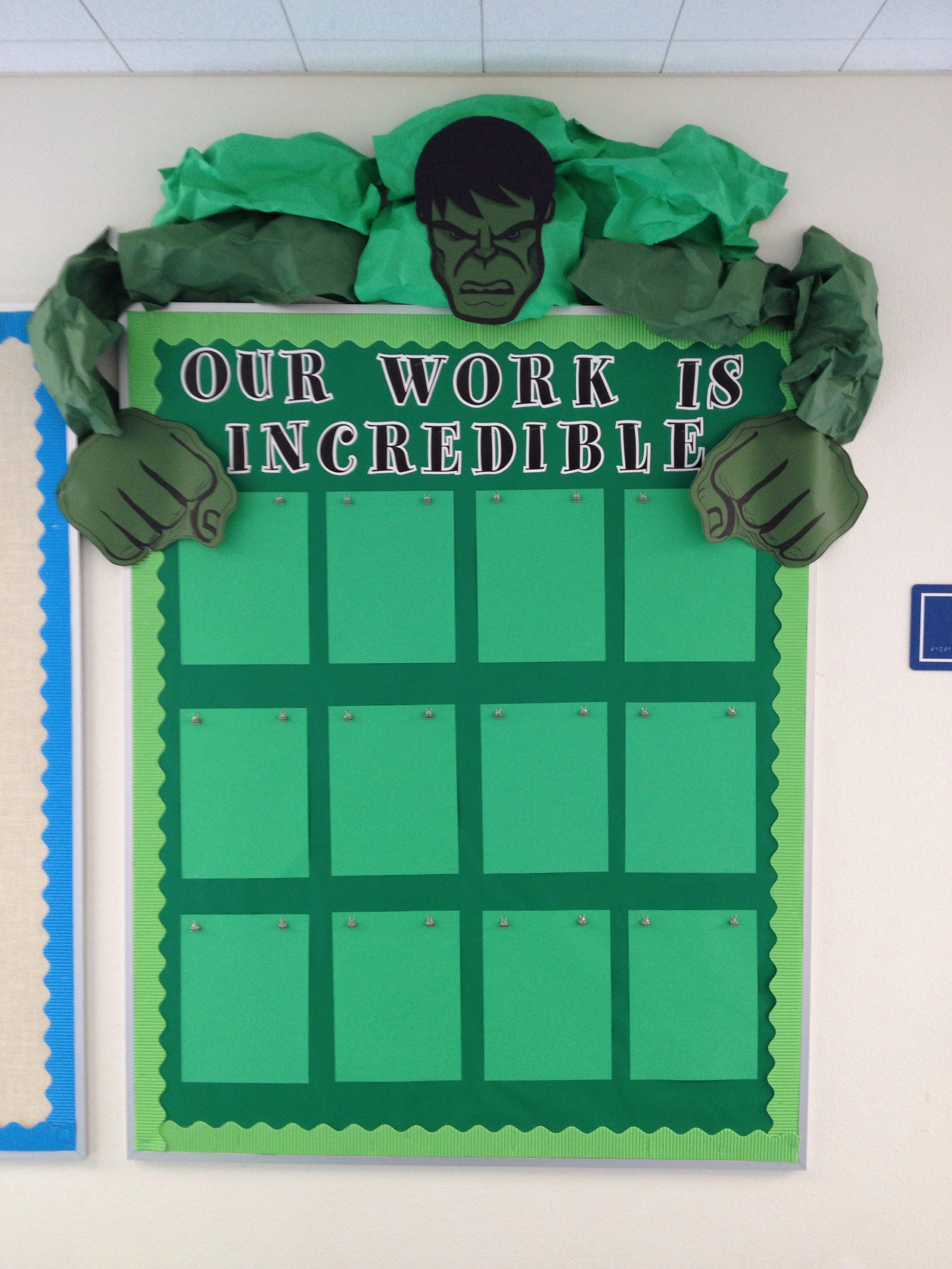 Incredible Hulk Bulletin Board Found A Cool Picture Of Hulk S Face And Hands Online Dre Superhero Classroom Theme Hero Classroom Theme Superhero Classroom