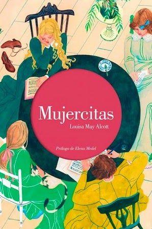 Iglu Libros Literatura Mujercitas Louisa May Alcott Mujercitas Mujercitas Libro