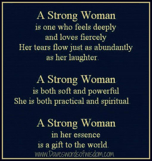 Strong Poetry Quotes: Strong Woman Is One Who Feels