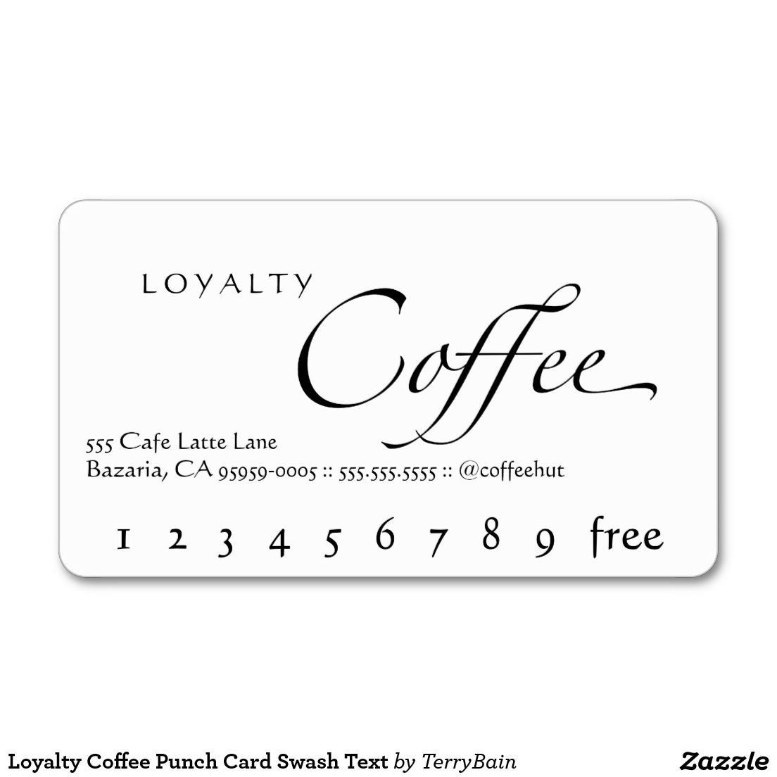 Loyalty Coffee Punch Card Swash Text Business Card | Loyal to Coffee ...