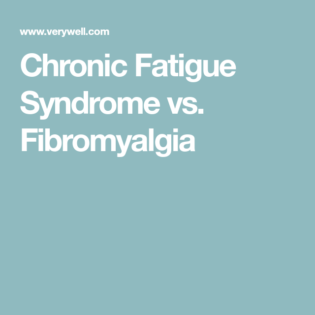 what\u0027s the difference fibromyalgia vs chronic fatigue syndromewhat\u0027s the difference fibromyalgia vs chronic fatigue syndrome