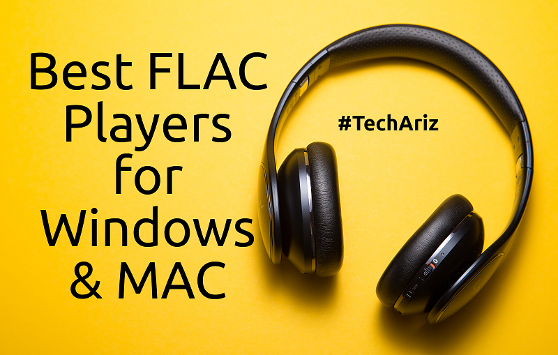 Top 10 Best FLAC Players for Windows & MAC Players