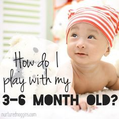 Racking your brain for how to play with your 3-6 month old? Learn 12 fun activities to do with your baby!