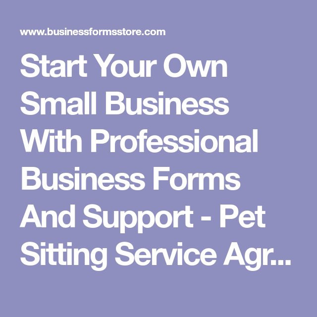 Start Your Own Small Business With Professional Business Forms And