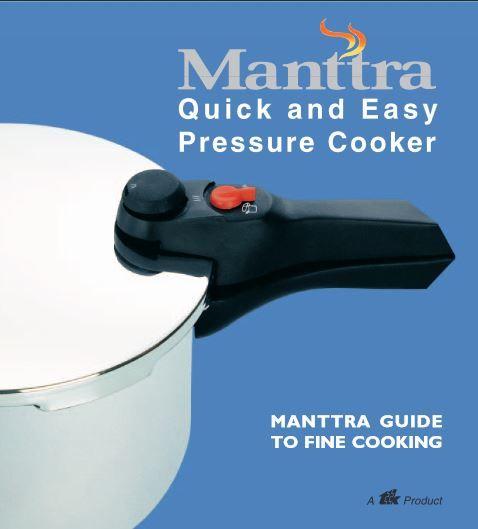 manttra quick easy pressure cooker recipes pressure cooker rh pinterest com Pressure Cooker User Manual Presto Pressure Cooker Manual