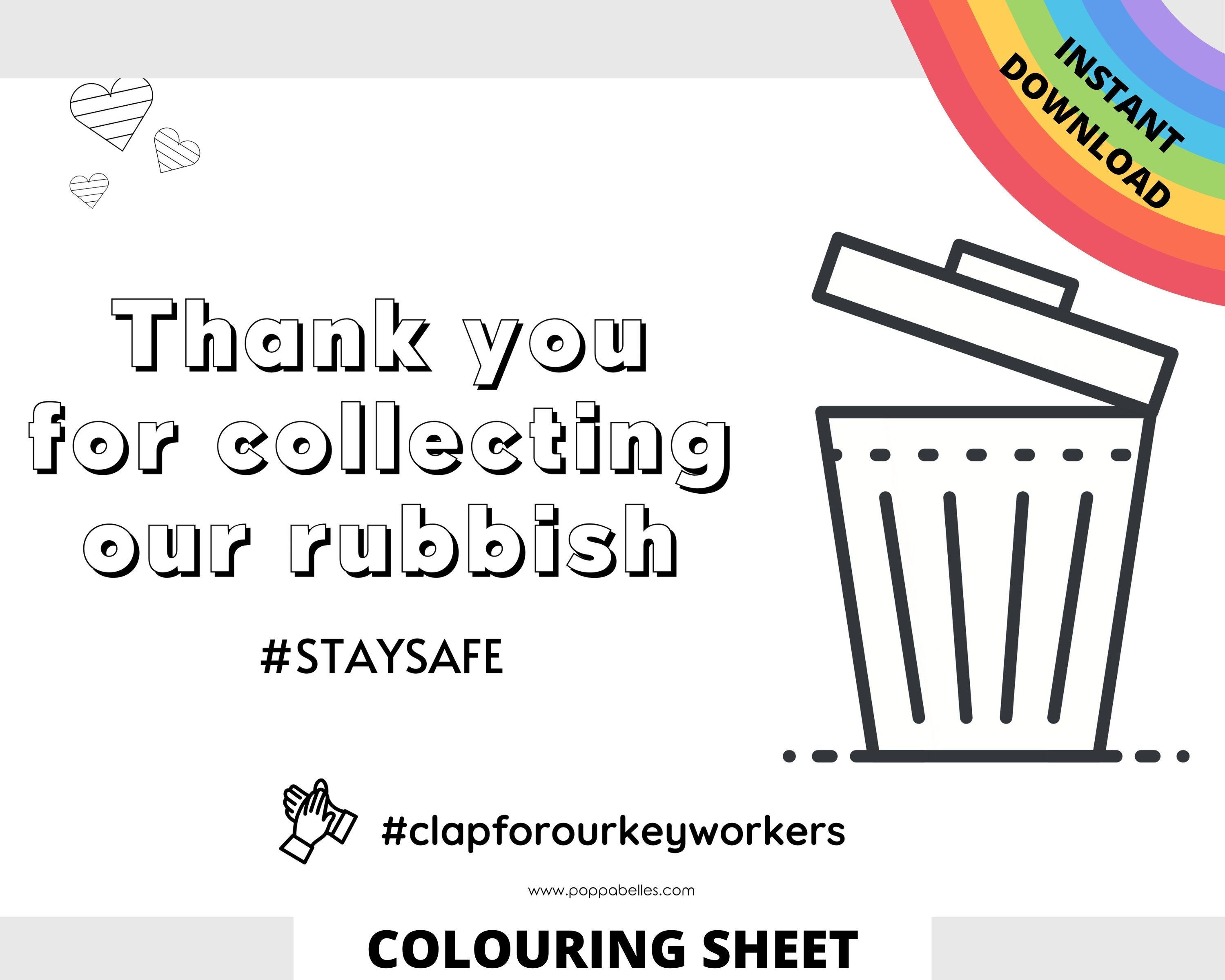 Thank You For Collecting Our Rubbish A4 Colouring Sheet To Create Positivity And Place On Bin Instant Do Coloring Sheets For Kids Colouring Pics Window Poster