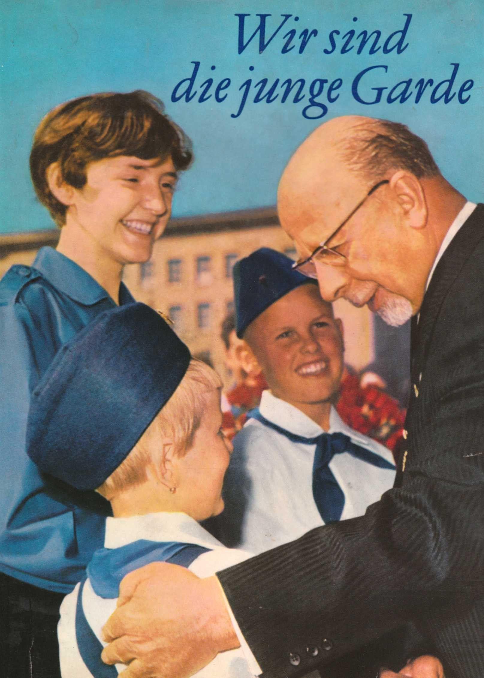 Wir sind die junge Garde (Herausgegeben zum 25. Jahrestag der FDJ - DDR), 1971