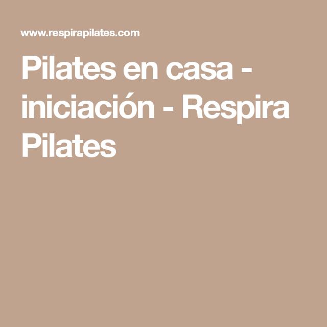 Pin En Ana Respira Pilates