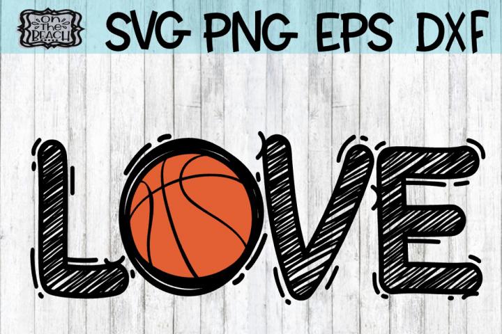 Download LOVE - Basketball - SVG - DXF - EPS - PNG   Love ...
