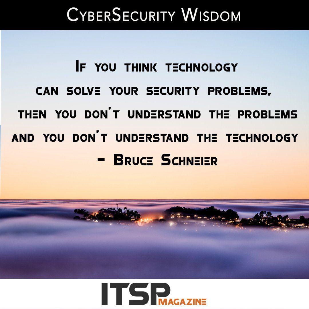 More CyberSecurity wisdom, by Bruce Schneier  #infosec