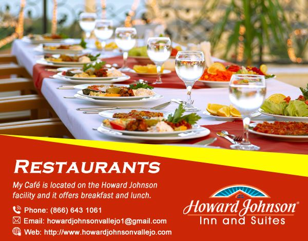 Howard Johnson Hotel Suites Of Vallejo Restaurant Is Placed On