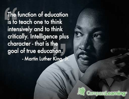 Quote About Education Custom What A Great Quote About Education From Dr Martin Luther King Jr