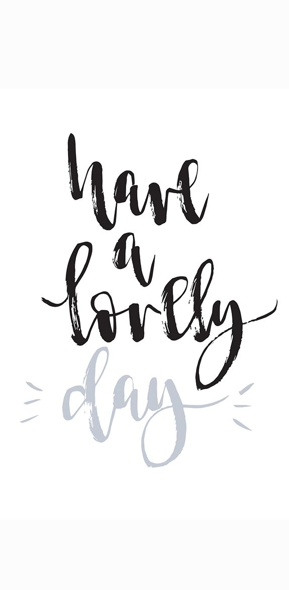 Have A Lovely Day Modern Calligraphy H E A R T Pinterest
