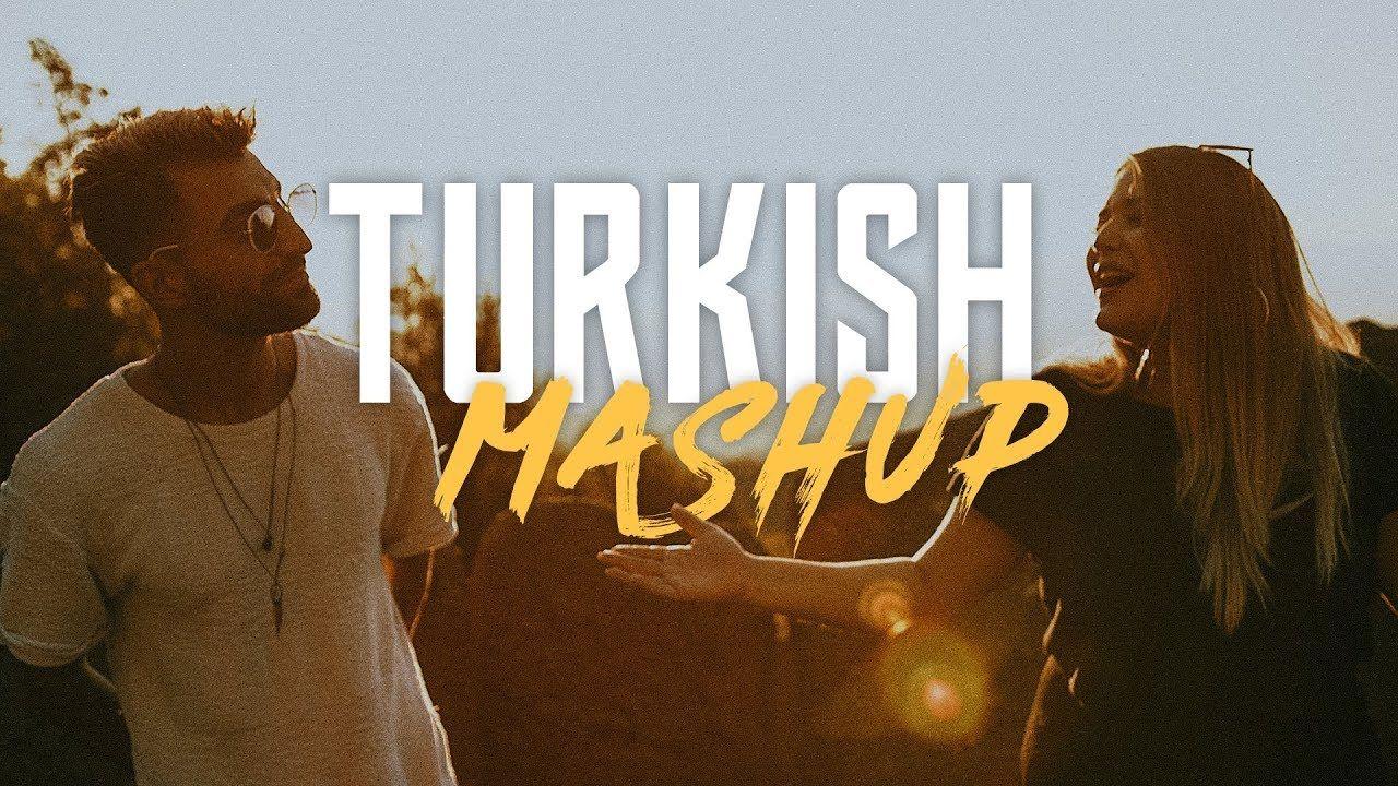 Turkish Mashup Kadr X Esraworld Sen Olsan Bari Leylim Ley Imkansi Sarkilar Muzik Videolar