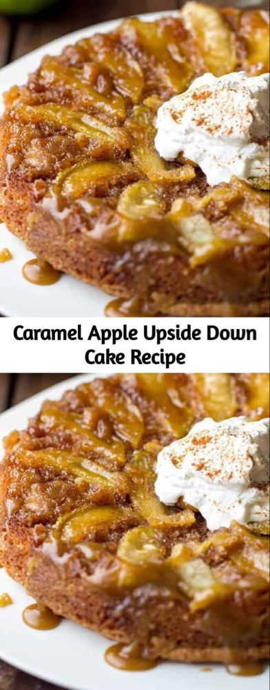Caramel Apple Upside Down Cake Recipe - Mom Secret Ingredients