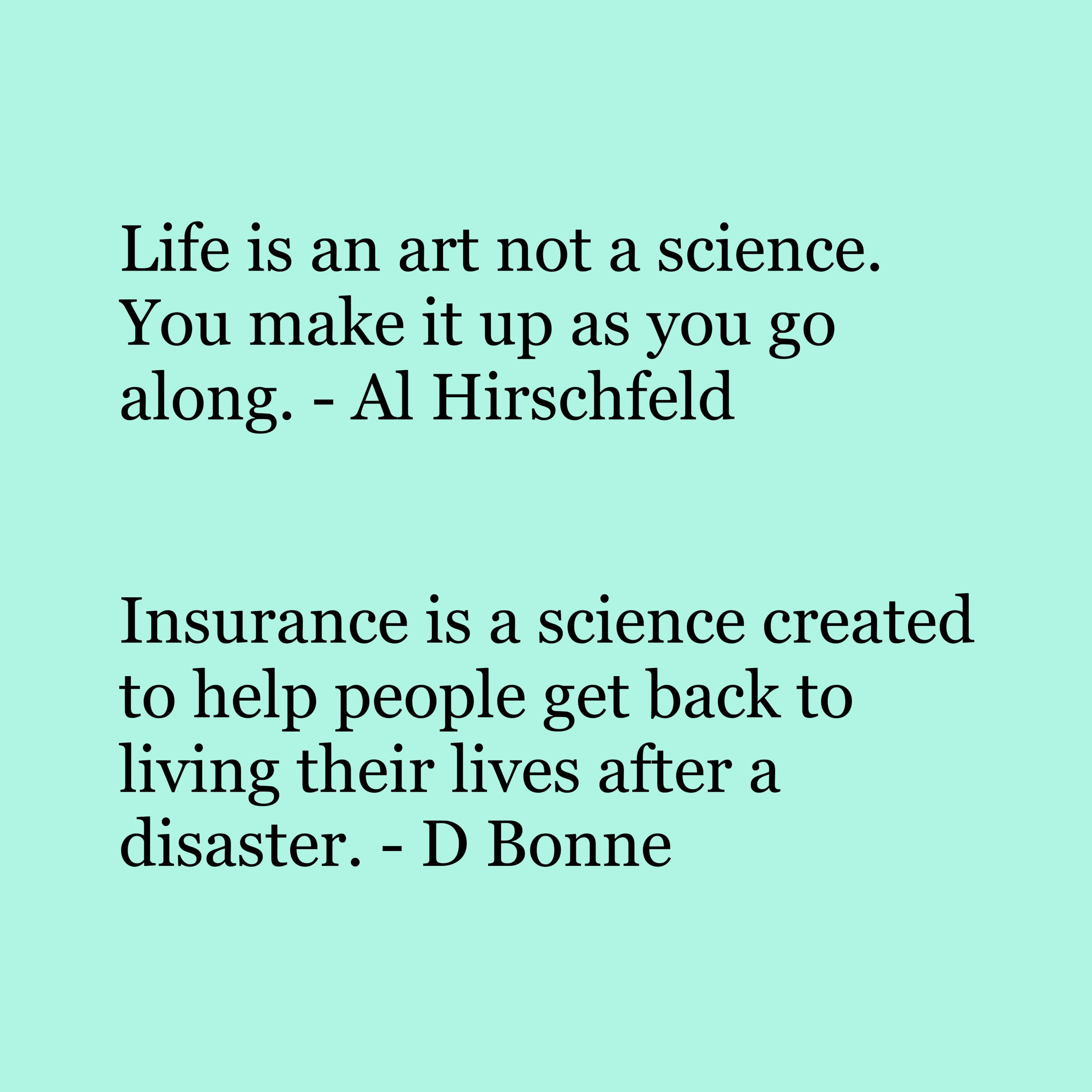 A Life Well Lived Is A Life Well Insured Life Insurance Agent