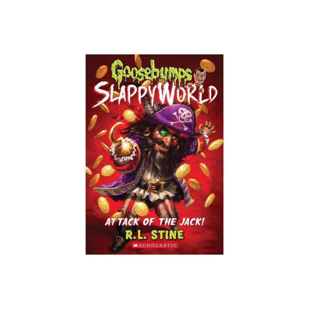 (Goosebumps Slappyworld) By R. L