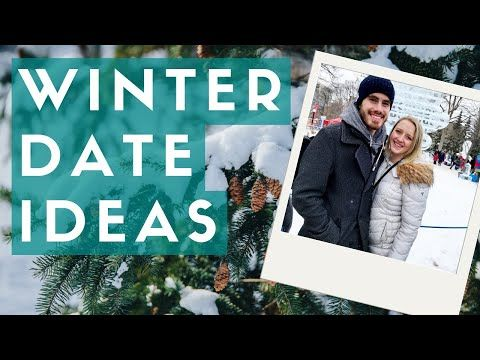 9 Winter Date Night Ideas | Cold Weather Dates, Couple Goals, First Date Ideas