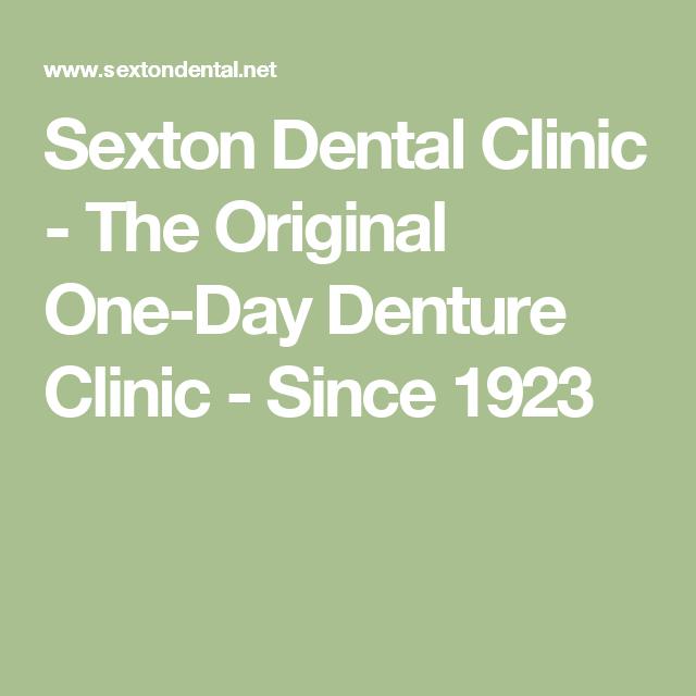 Sexton Dental Clinic - The Original One-Day Denture Clinic