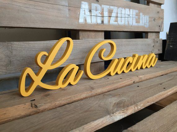Yellow Cursive La Cucina sign - La Cucina Italian word for ...