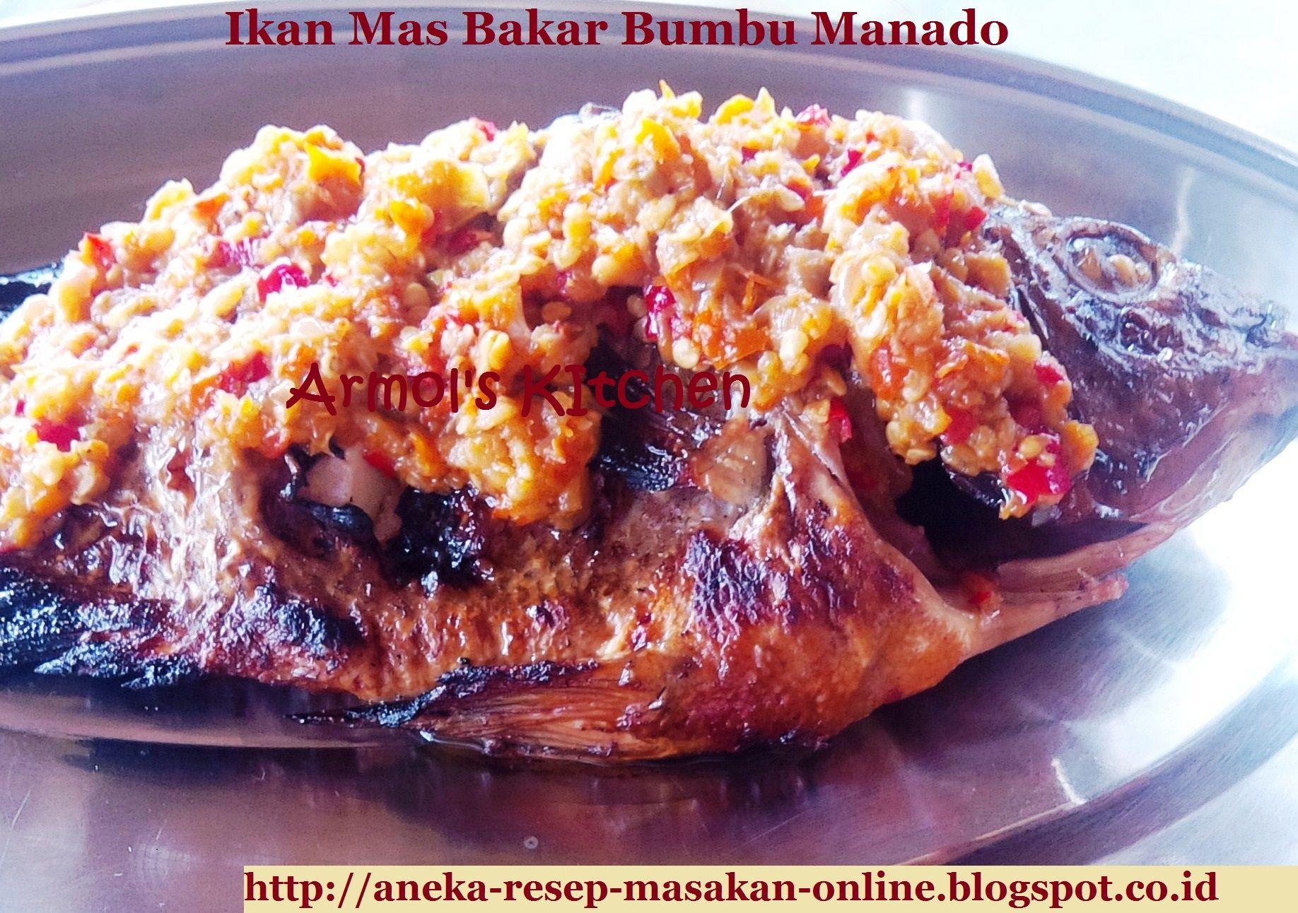 Ikan Mas Bakar Bumbu Manado Ikan Mas Dibakar Dengan Bumbu Ala Manado Yuk Simak Resepnya Http Aneka Resep Masakan Resep Ikan Bakar Resep Ikan Resep Masakan