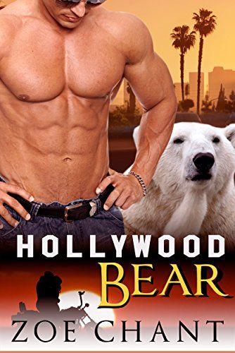 Hollywood Bear Bbw Bear Shifter Paranormal Romance By Zoe Chant Www