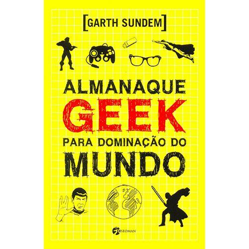 Livro - Almanaque Geek para Dominação do Mundo