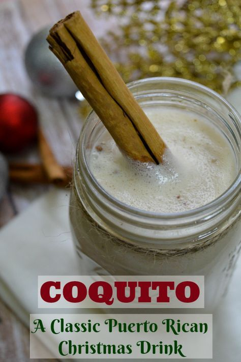 Coquito classic puerto rican christmas drink recipe puerto coquito a classic puerto rican christmas drink recipe with rum coconut and spices forumfinder Choice Image