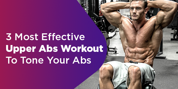 Most Effective Upper Abs Workout To Tone Your Abs  #upperabworkouts