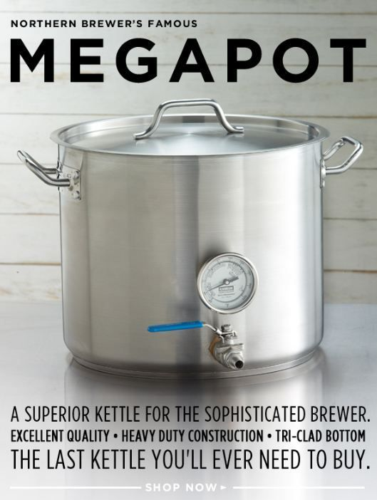 Northern Brewer Megapot Stainless Steel Homebrew Kettles Home Brewing Home Brewing Beer Brewing