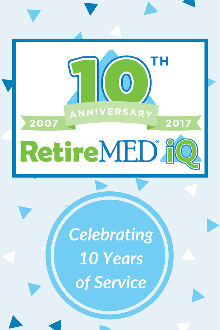 RetireMED®️iQ is excited to celebrate our 10Year