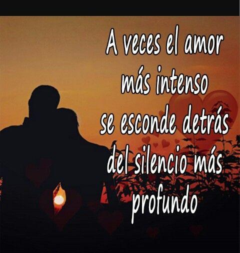 Asi Es Amor Secreto Amor Refranes De Amor
