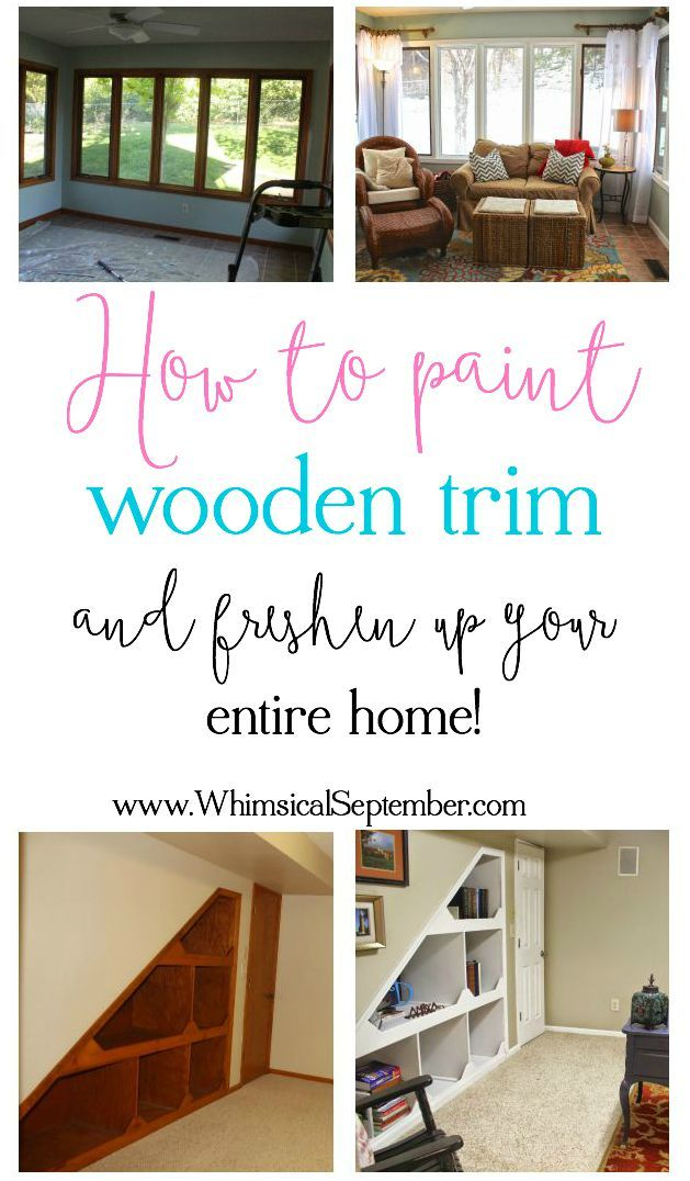 how to paint trim white my method for painting my whole home myself for the home pinterest. Black Bedroom Furniture Sets. Home Design Ideas