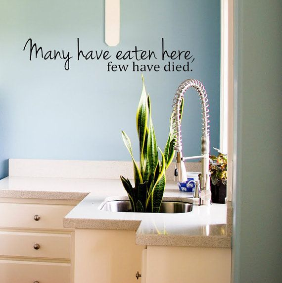 Few Have Died Cute And Funny Kitchen Vinyl Wall Decal