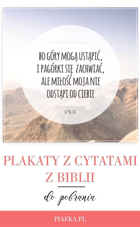 Plakaty Z Cytatami Z Biblii Do Pobrania Piafka Cytaty