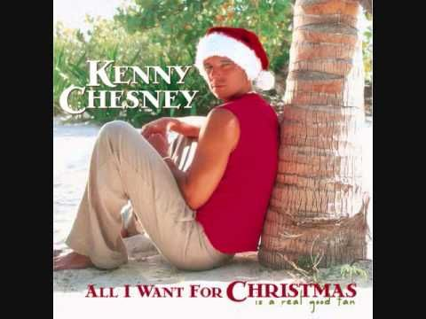 All I Want For Christmas Is A Real Good Tan Kenny Chesney Kenny Chesney Christmas Music Videos Christmas Music
