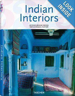 Indian Interiors (Interiors (Taschen)): Sunil Sethi, TASCHEN, Deidi Von Schaewen: 9783836509954: Amazon.com: Books